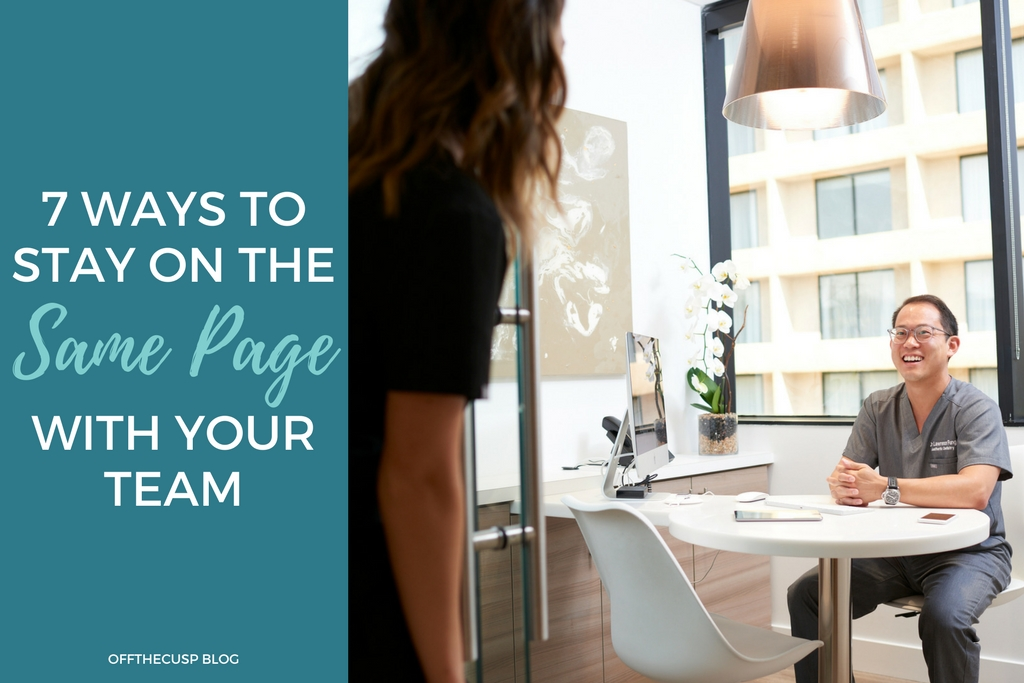 7 ways to stay on the same page with your team