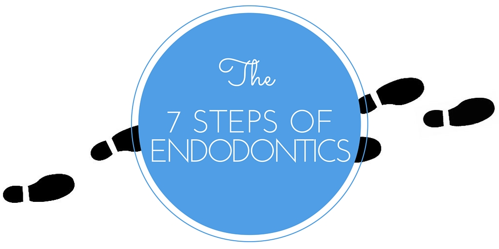 the 7 steps of endodontics