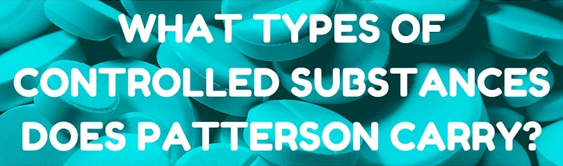 what types of controlled substances does patterson carry