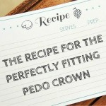 the recipe for the perfectly fitting pedo crown