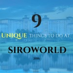 9 things to do at siroworld