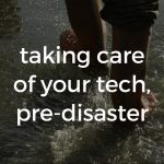 how to protect your technology during a disaster