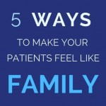 5 ways revenuewell makes patients feel like family