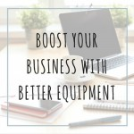 boost your business with equipment feature