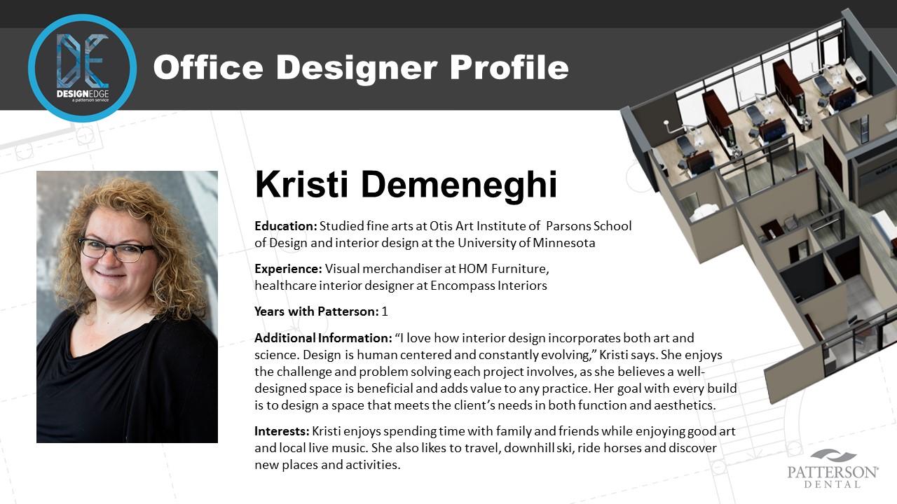 Office Designer Kristi Demengeghi