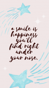 a smile is happiness under your nose iphone wallpaper