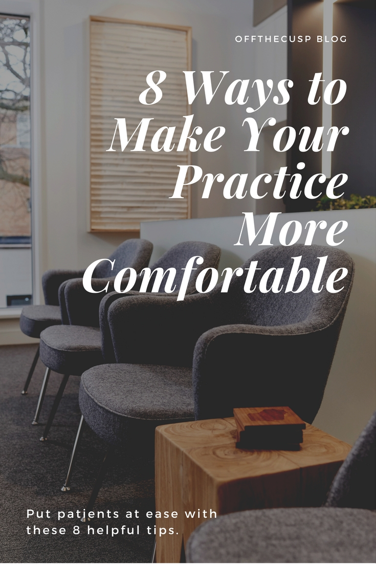 8 ways to make your dental practice more comfortable