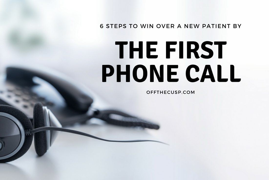 6 ways to win over a new patient by the first phone call