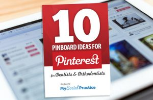 10 pinterest board ideas for dentists and orthodontists