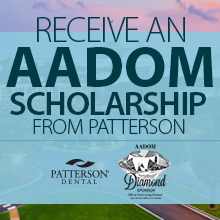 2015 AADOM Conference Scholarship from Patterson