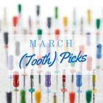 march tooth picks endodontics