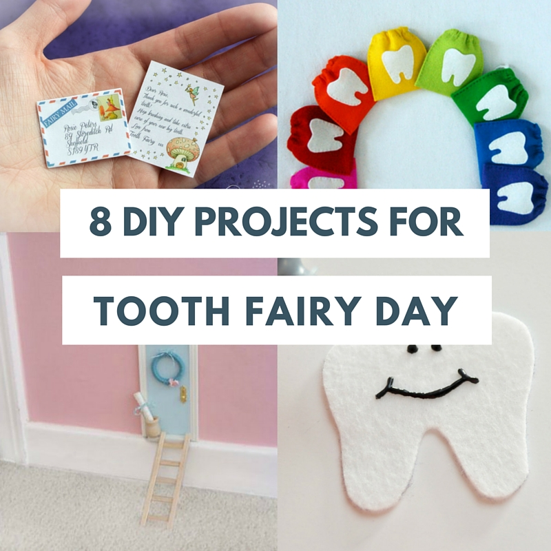 8 diy tooth fairy day projects