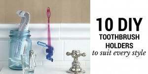 10 diy toothbrush holders to suit every style decor