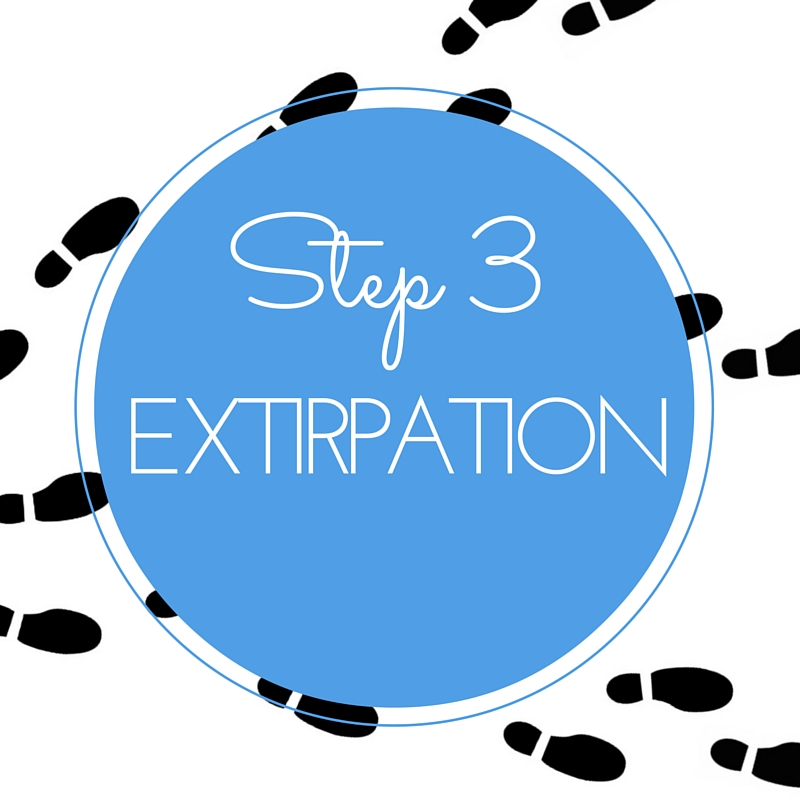 Step 3 extirpation