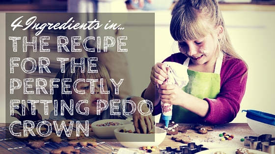 4 ingredients in the recipe for the perfectly fitting pedo crown