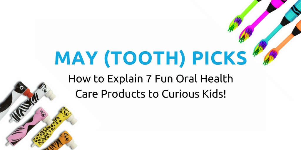 May Tooth Picks Childrens Oral Health Care