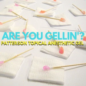 Patterson Topical Anesthetic Gel: Are you Gellin'?
