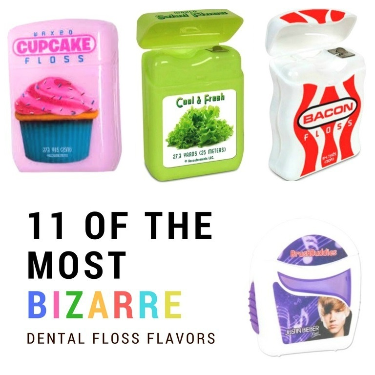 11 bizarre dental floss flavors
