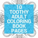 10 toothy adult coloring book pages