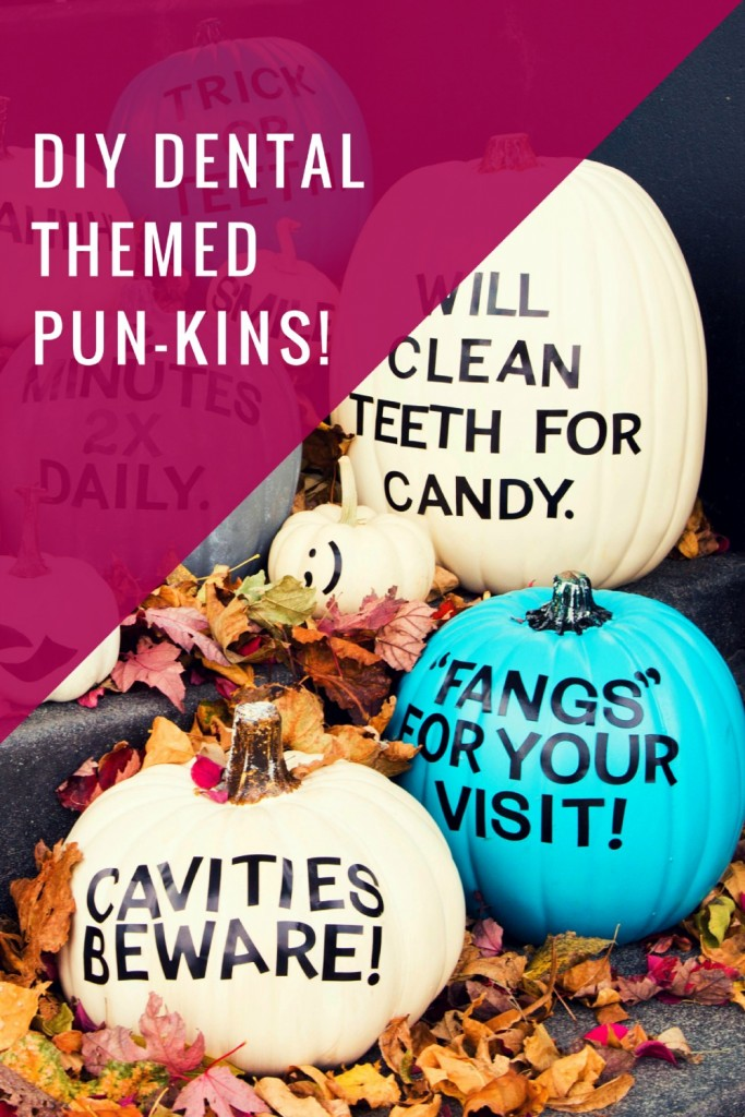 diy dental themed pun-kins