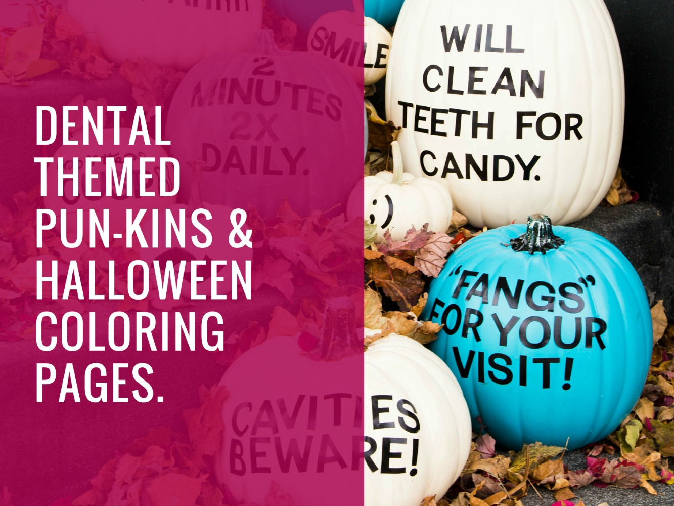 diy dental themed pumpkins and halloween coloring pages