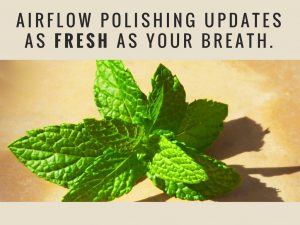 airflow polishing updates as fresha as your breath