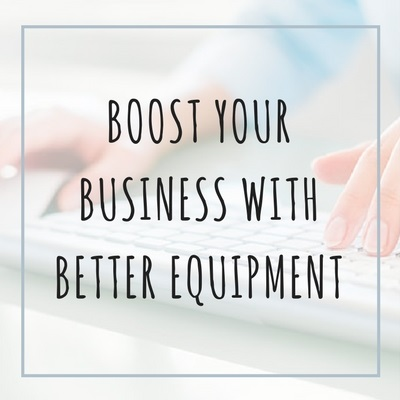 boost your business with equipment