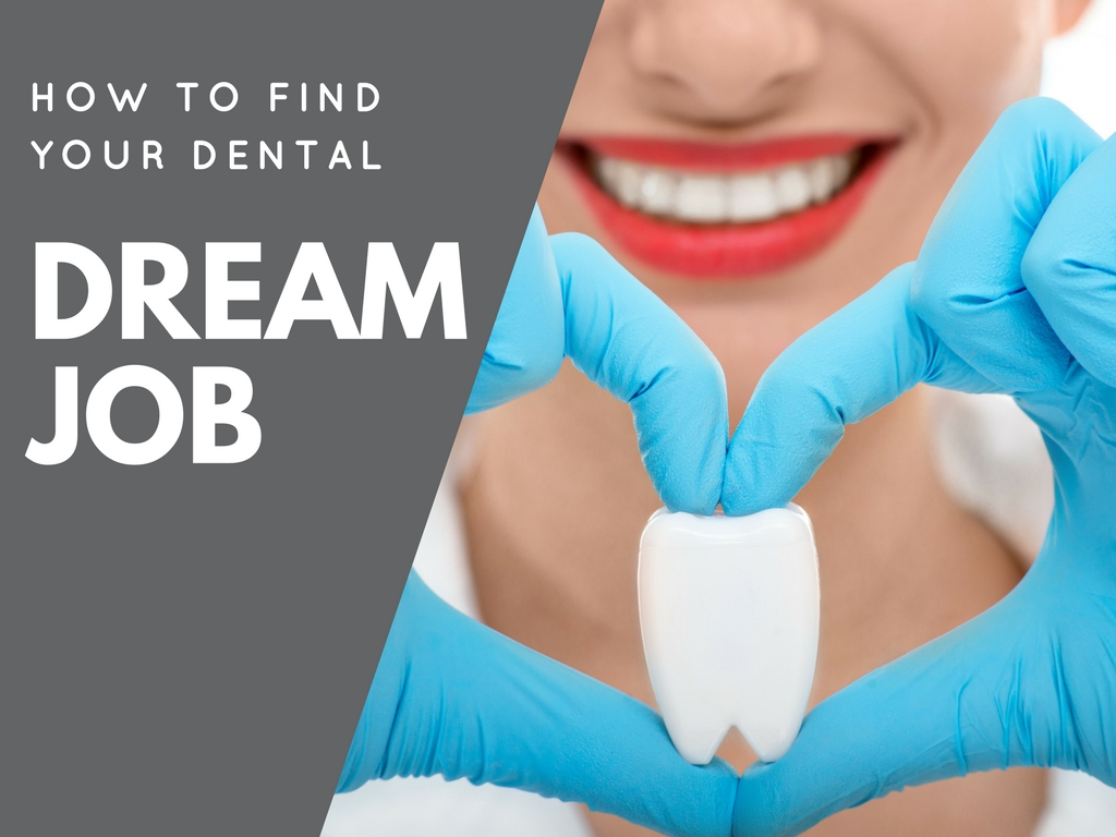 how to find your dental dream job