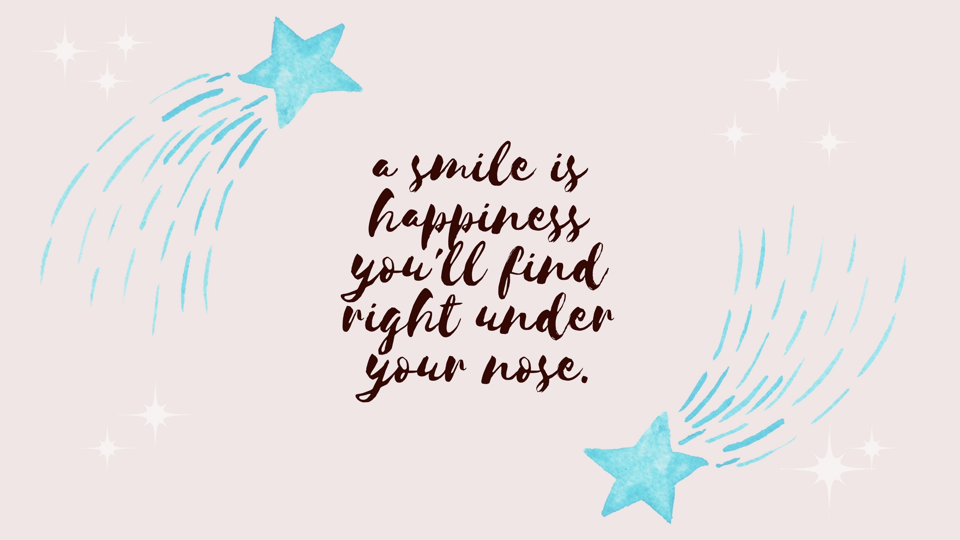 a smile is happiness under your nose desktop wallpaper