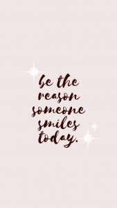 be the reason someone smiles iphone wallpaper