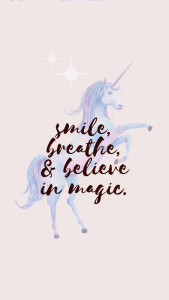 smile, breathe, believe in magic iphone wallpaper