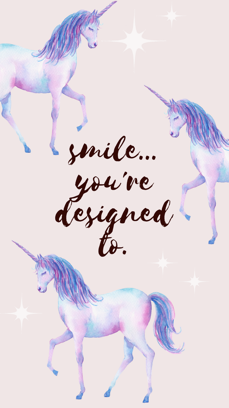 smile you're designed to iphone wallpaper
