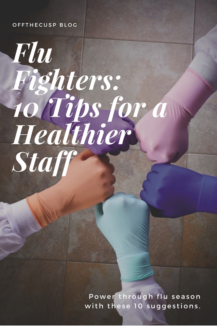 flu fighters: 10 tips for a healthier staff