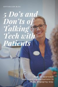 5 do's and dont's of talking tech with your patients