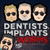 entists implants and worms podcast thumbnail