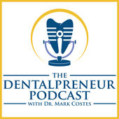 the dentalpreneur podcast thumbnail